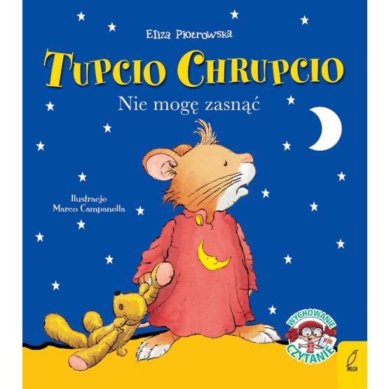 Książka Tupcio Chrupcio. Nie mogę zasnąć Praca zbiorowa