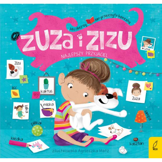 Książka Zuza i Zizu. Najlepszy przyjaciel Praca zbiorowa