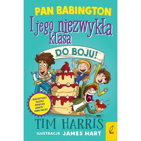 Książka Pan Babington i jego niezwykła klasa. Do boju! Tom 2 Tim Harris