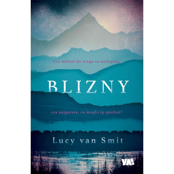 Książka Blizny Lucy van Smit