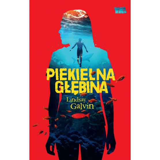 Książka Piekielna głębina Lindsay Galvin