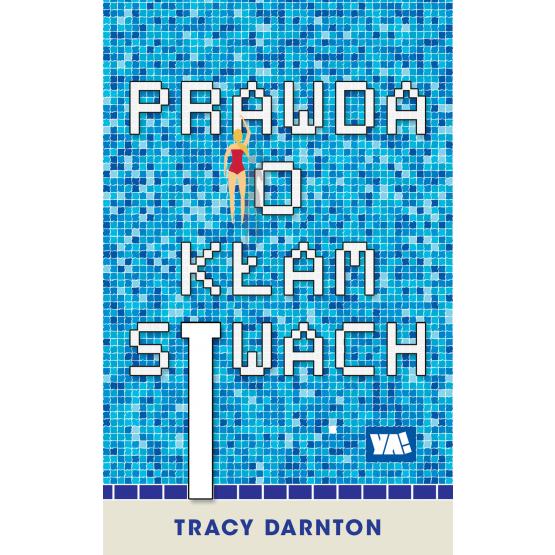 Książka Prawda o kłamstwach Tracy Darnton