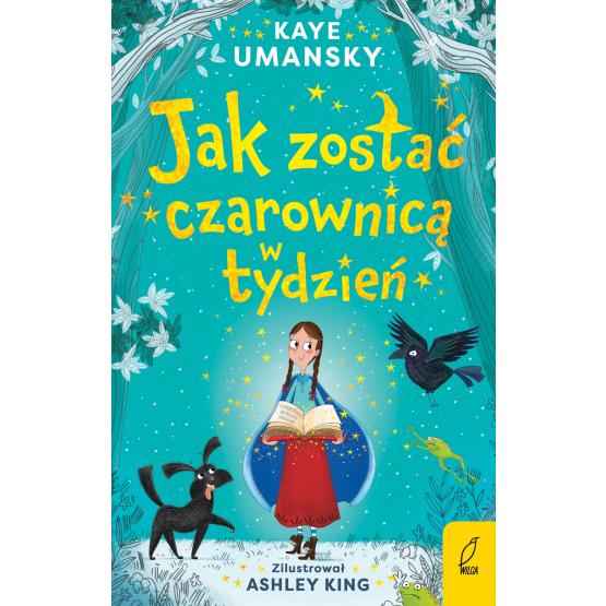 Książka Jak zostać czarownicą w tydzień. Tom 1 Kaye Umansky