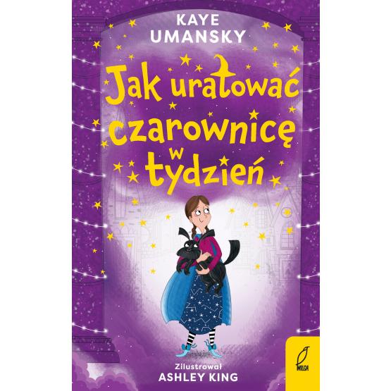 Książka Jak uratować czarownicę w tydzień. Tom 2 Kaye Umansky