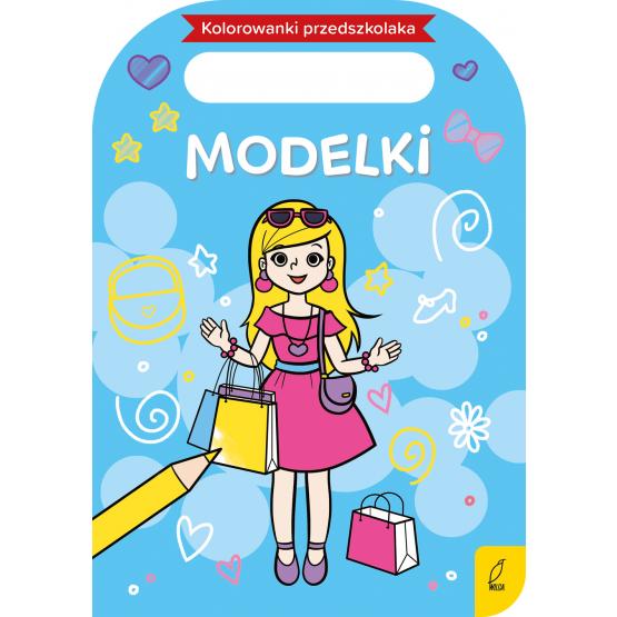Książka Kolorowanki przedszkolaka. Modelki Praca zbiorowa