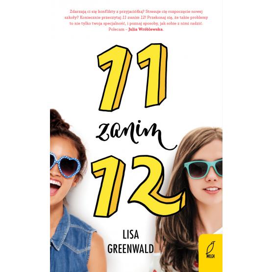 Książka 11 zanim 12. Tom 1 Lisa Greenwald