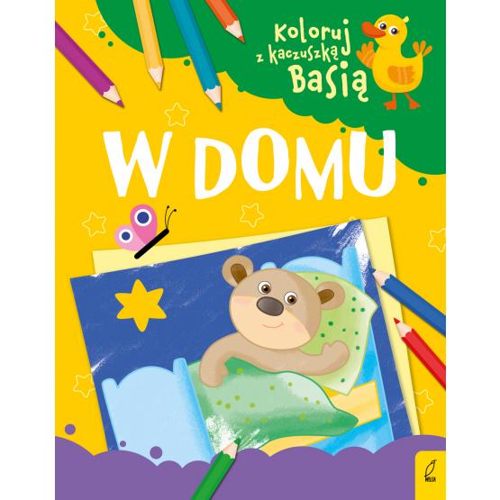 Książka Koloruj z kaczuszką Basią. W domu Praca zbiorowa