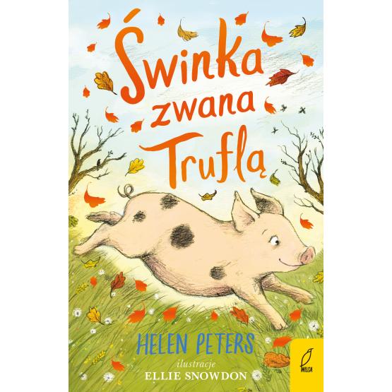 Książka Świnka zwana Truflą Helen Peters