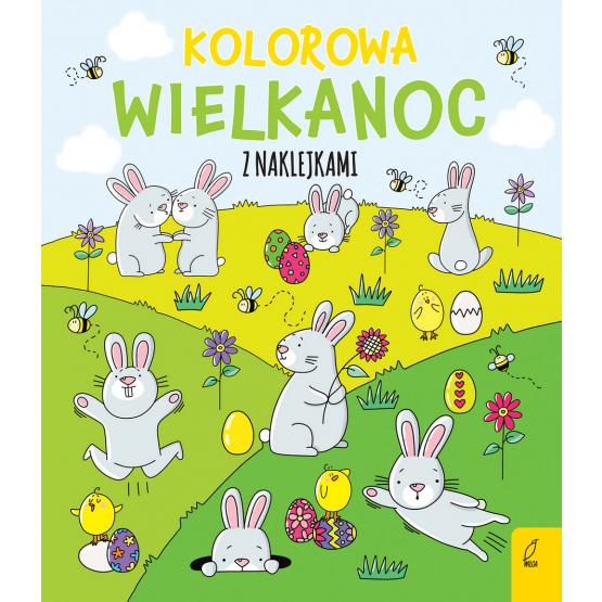 Książka Kolorowa Wielkanoc z naklejkami Ewelina Protasewicz