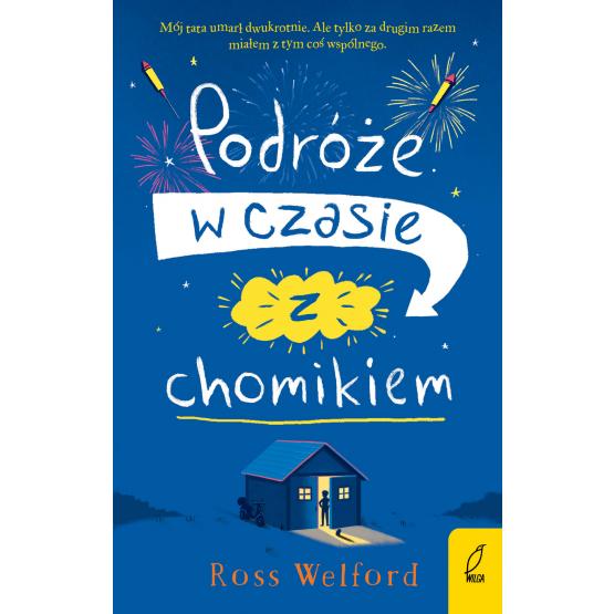 Książka Podróże w czasie z chomikiem Ross Welford