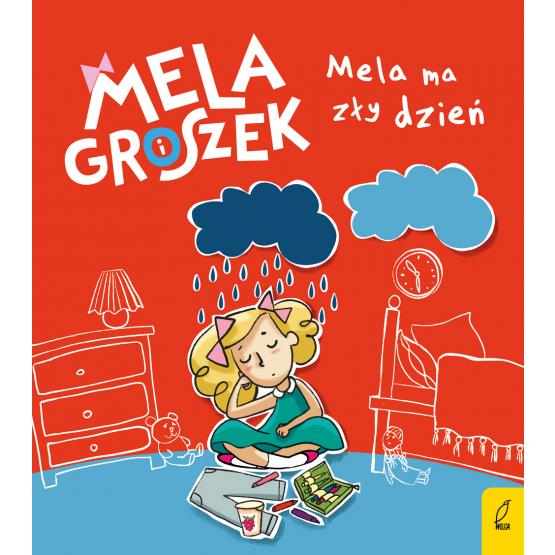 Książka Mela i Groszek. Mela ma zły dzień Ewa Skibińska