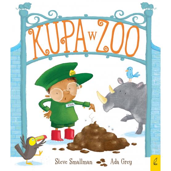 Książka Kupa w zoo Ada Grey Steve Smallman