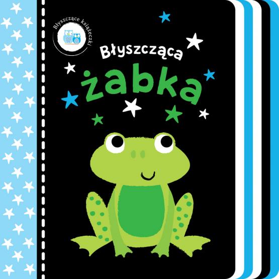 Książka Błyszczące książeczki. Błyszcząca żabka Praca zbiorowa