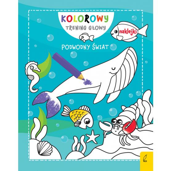 Książka Kolorowy trening głowy. Podwodny świat Praca zbiorowa