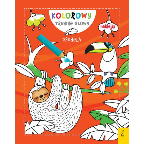 Książka Kolorowy trening głowy. Dżungla Praca zbiorowa
