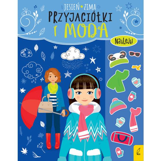 Książka Przyjaciółki i moda. Jesień, zima Praca zbiorowa