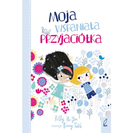 Książka Moja wspaniała przyjaciółka Polly Ho-Yen