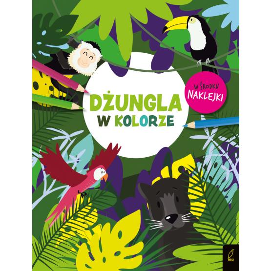 Książka W kolorze. Dżungla Praca zbiorowa