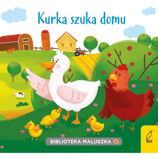 Książka Biblioteka maluszka. Kurka szuka domu Praca zbiorowa