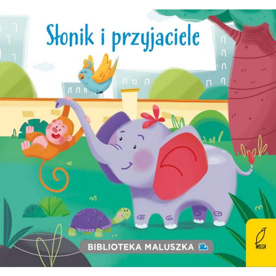 Książka Biblioteka maluszka. Słonik i przyjaciele Praca zbiorowa