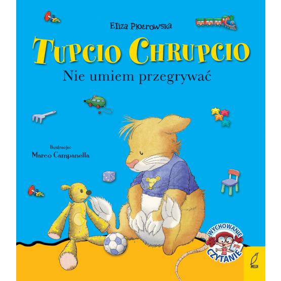 Książka Tupcio Chrupcio. Nie umiem przegrywać Praca zbiorowa