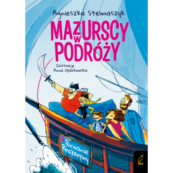 Książka Mazurscy w podróży. Porwanie Prozerpiny. Tom 2 Agnieszka Stelmaszyk