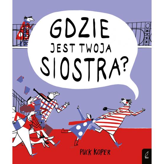 Książka Gdzie jest twoja siostra? Puck Koper