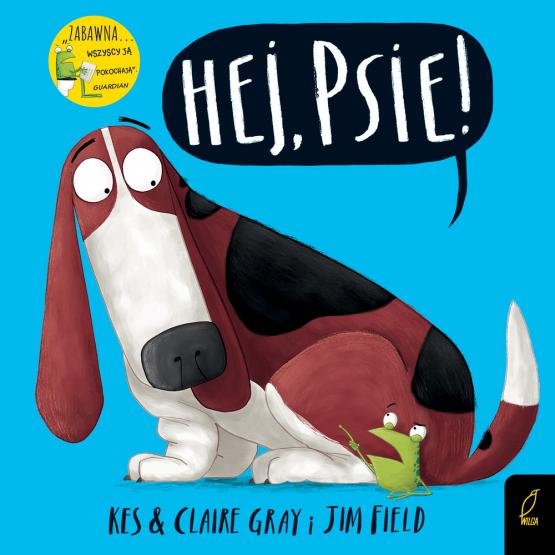 Książka Hej, psie! Jim Field Kes Gray