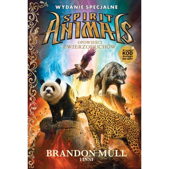 Książka Spirit Animals. Opowieści zwierzoduchów Praca zbiorowa