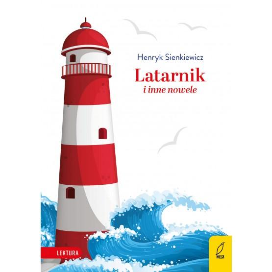Książka Latarnik i inne nowele Henryk Sienkiewicz