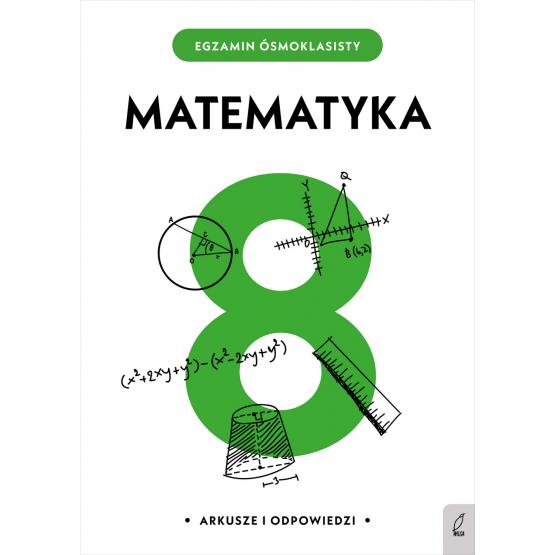 Książka Egzamin ósmoklasisty. Matematyka Praca zbiorowa