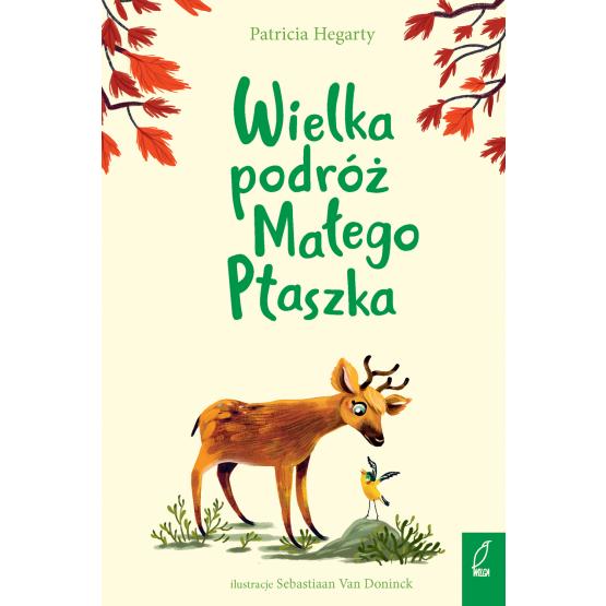 Książka Wielka podróż Małego Ptaszka Patricia Hegarty