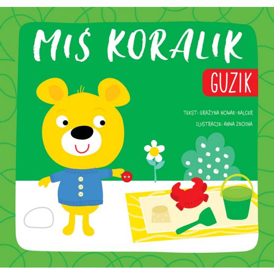 Książka Miś Koralik. Guzik Grażyna Nowak-Balcer