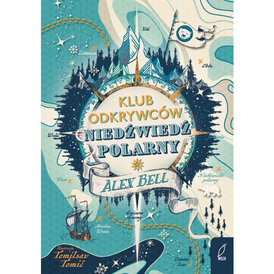 """Książka Klub Odkrywców """"Niedźwiedź polarny"""" Alex Bell"""