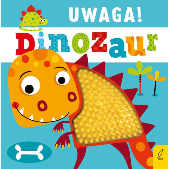Książka Uwaga, dinozaur! Praca zbiorowa