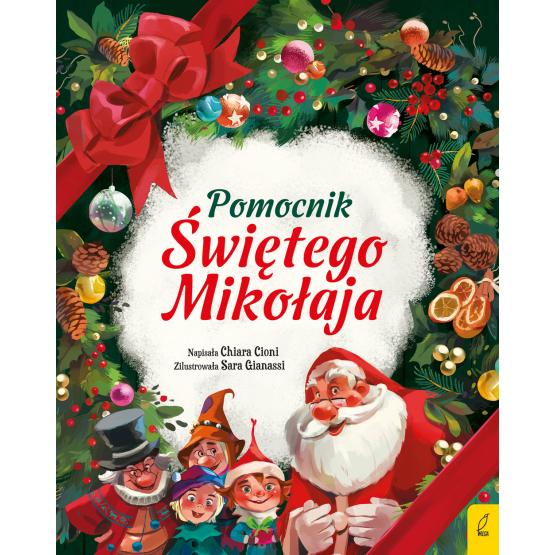 Książka Pomocnik Świętego Mikołaja Chiara Cioni