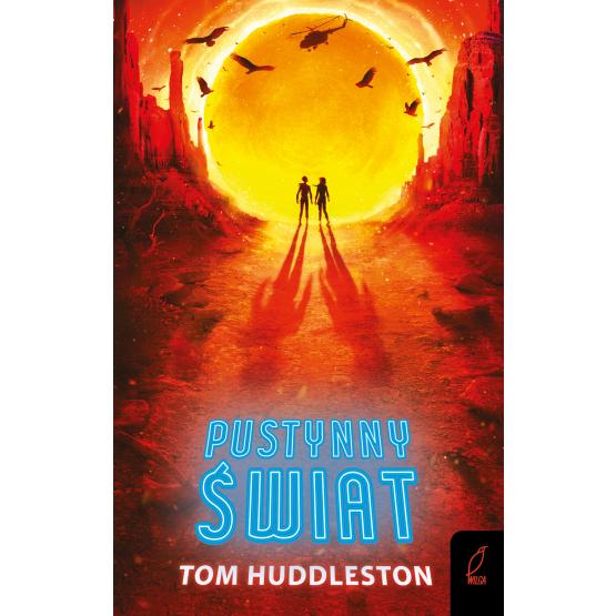 Książka Pustynny świat Tom Huddleston