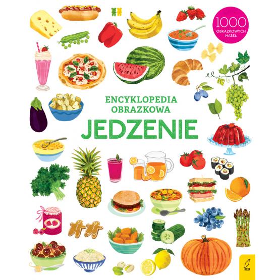 Książka Encyklopedia obrazkowa. Jedzenie Praca zbiorowa