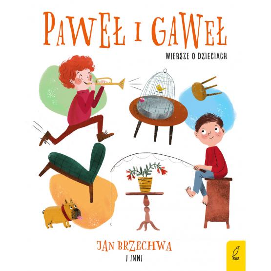 Książka Paweł i Gaweł. Wiersze o dzieciach Praca zbiorowa