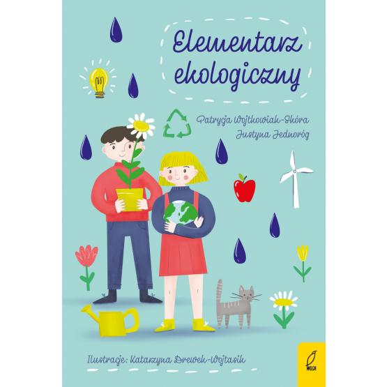 Książka Elementarz ekologiczny Patrycja Wojtkowiak-Skóra