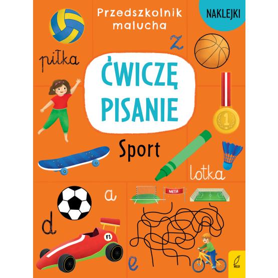 Książka Przedszkolnik malucha. Ćwiczę pisanie. Sport Praca zbiorowa