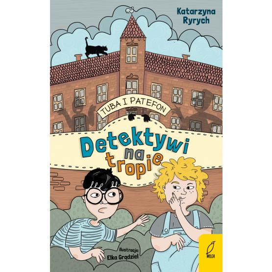 Książka Tuba i Patefon. Detektywi na tropie Katarzyna Ryrych
