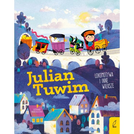 Książka Poeci dla dzieci. Lokomotywa i inne wiersze Jullian Tuwim