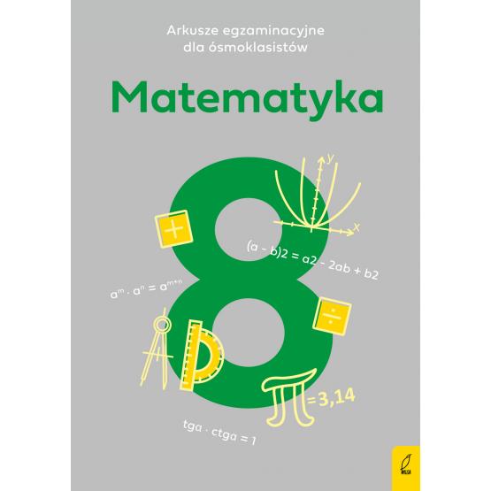 Książka Arkusze egzaminacyjne dla ósmoklasistów. Matematyka Paulina Żelazowska