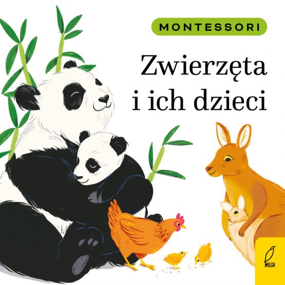 Książka Montessori. Zwierzęta i ich dzieci Marzena Kunicka-Porwisz