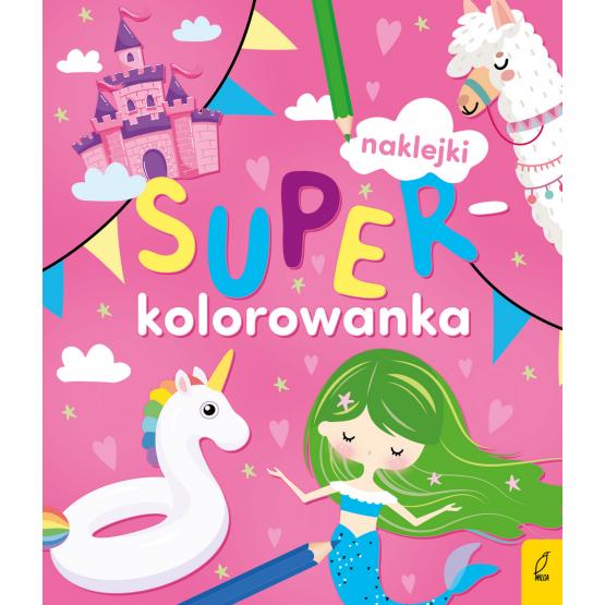 Książka Superkolorowanka. Moja różowa kolorowanka Praca zbiorowa