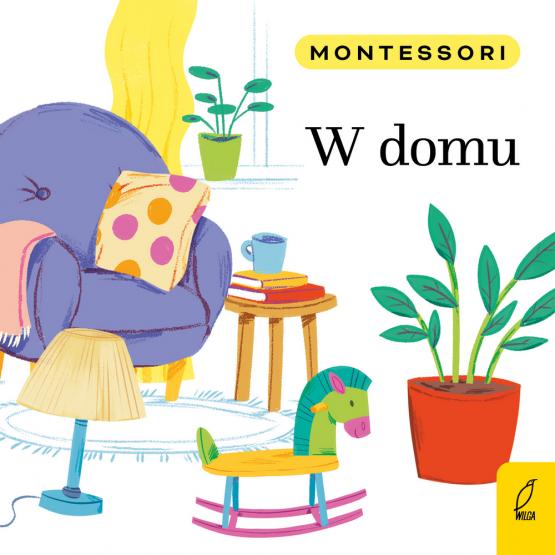 Książka Montessori. W domu Marzena Kunicka-Porwisz