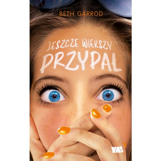 Książka Jeszcze większy przypał Beth Garrod