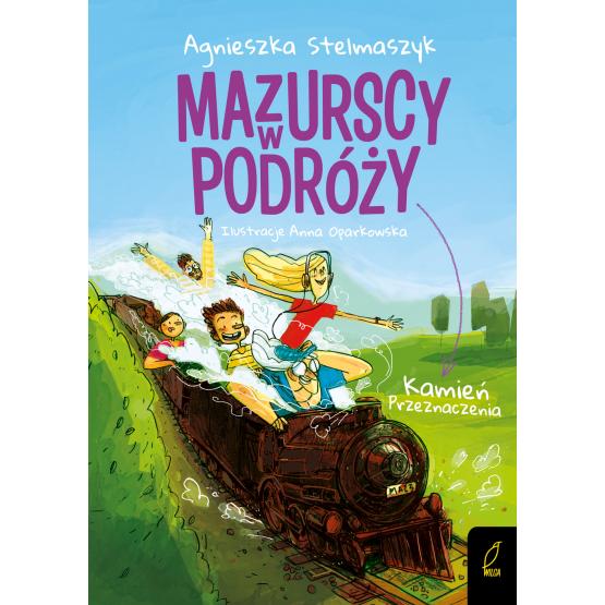 Książka Mazurscy w podróży. Kamień przeznaczenia. Tom 3 Agnieszka Stelmaszyk