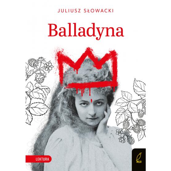 Książka Balladyna Juliusz Słowacki